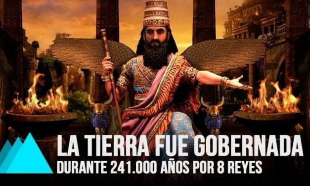 LOS REYES GOBERNANTES DEL MUNDO QUE LLEGARON DEL CIELO