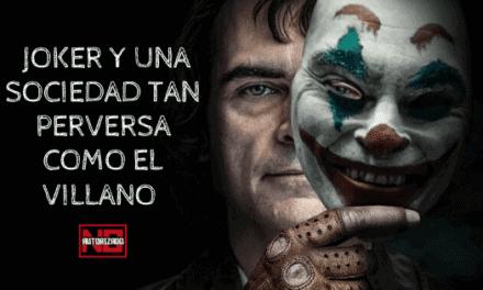 Joker y una sociedad tan perversa como el villano